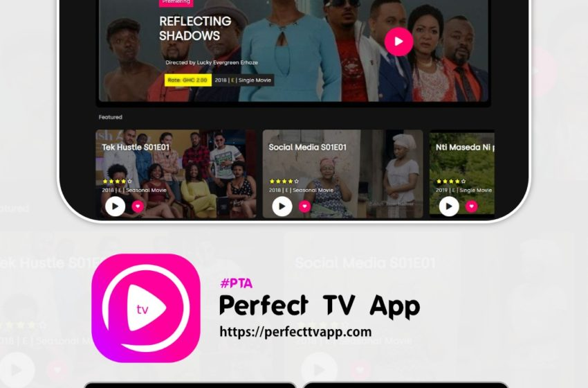 Perfect TV App Launched – See Videos