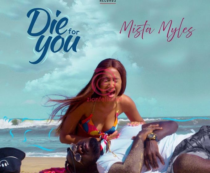 """Mista Myles Lays His Life on The Line In For Love In New Song """"Die For You"""""""