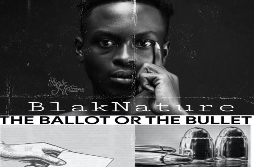 Most Ghanaian Leaders Must Be Arrested – BlakNature Says In New Song 'The Ballot Or The Bullet' (Watch Video)