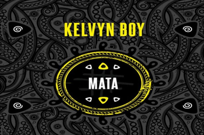 Kelvynboy Drops Visuals For 'Mata' – Watch