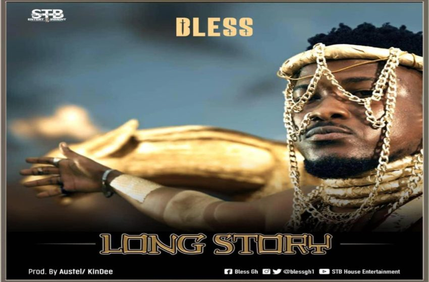 Bless Drops New Song 'Long Story' (Watch Visuals)