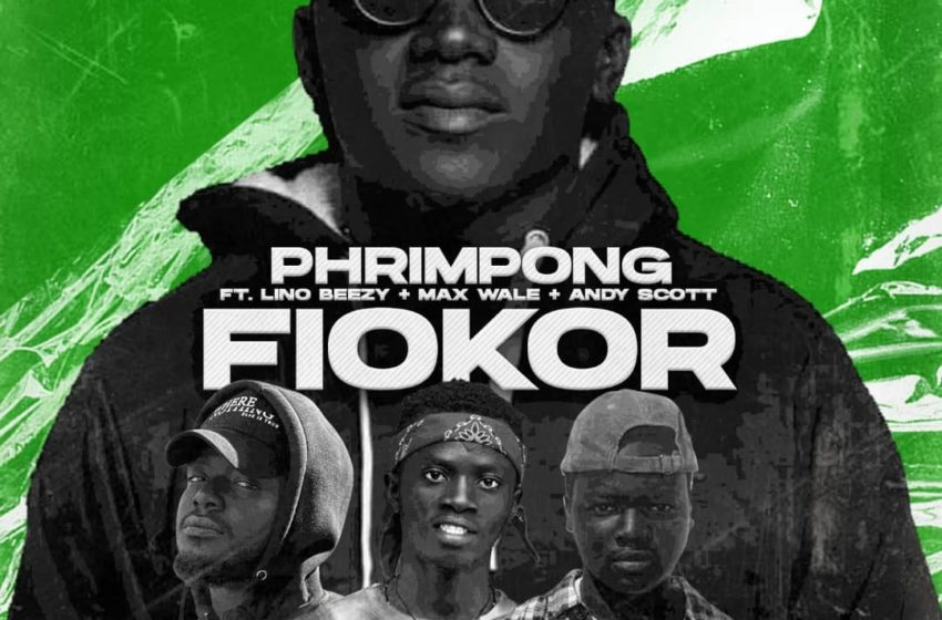 Phrimpong Drops 'Fiokor' Featuring Lino Beezy, Max Wale And Andy Scott (Audio + Video)
