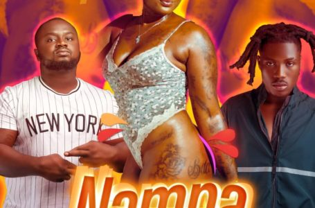"King Ghana Releases New Single ""Nampa"" Featuring DannyBeatz (Audio And Video)"