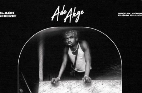 Black Sherif Releases 'Ade Akye' Music Video – Watch