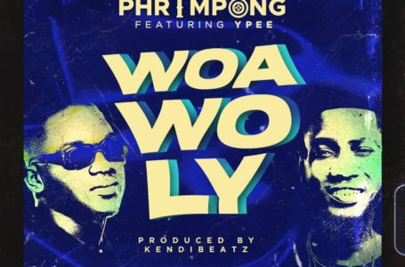 Phrimpong Drops New Song 'Woa Wo Ly' Featuring Ypee – Listen