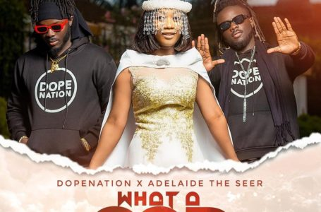 DopeNation, Adelaide The Seer Releases New Song 'What A God' (Watch Visuals)