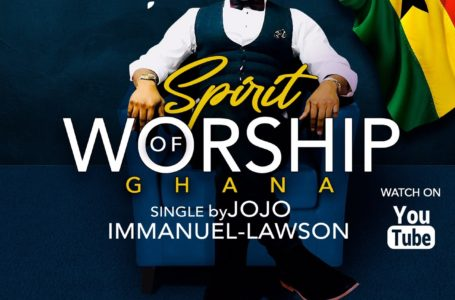 "Jojo Immanuel-Lawson Releases New Single, ""Spirit of Worship-Ghana"""