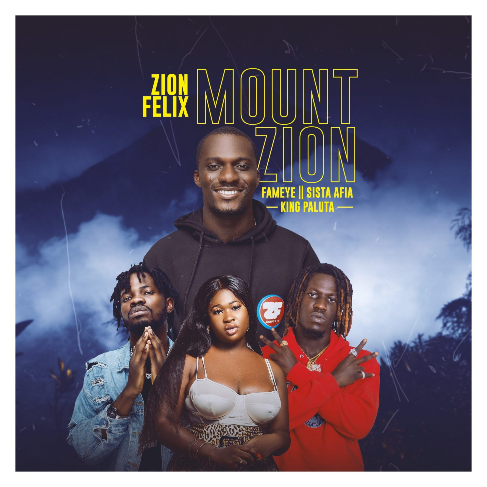 "Zion Felix Announces Release Date For His ""Mount Zion""  Banger Ft Sista Afia And King Paluta – Listen To Snippets"