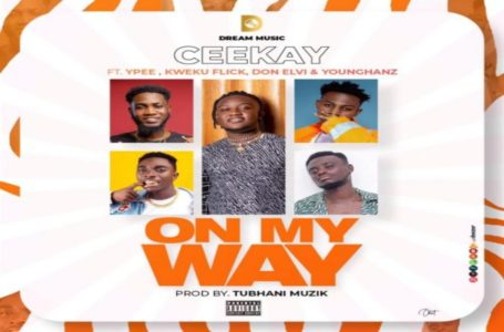 Ceekay Releases Visuals For 'On My Way' Featuring Ypee,  Kweku Flick, Don Elvi And YounGhanz