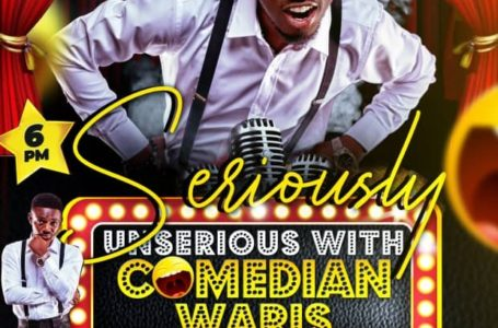 """Comedian Waris 'Mans up' To Host His First One Man Show Dubbed """"Seriously Unserious With Comedian Waris"""""""